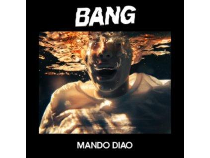 MANDO DIAO - Bang (LP)