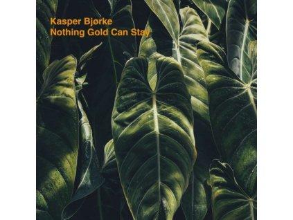KASPER BJORKE - Nothing Gold Can Stay (LP)