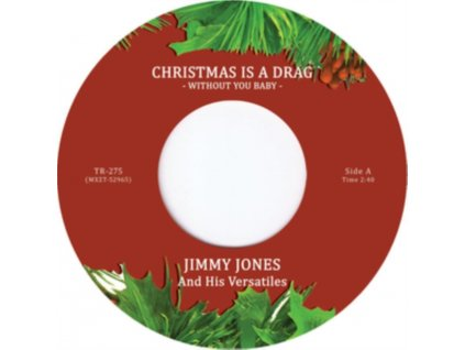 """JIMMY JONES & HIS VERSATILES & THE INDIVIDUALS - Christmas Is A Drag (Without You Baby) (Limited Edition) (7"""" Vinyl)"""
