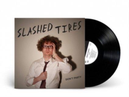 SLASHED TIRES - Dont Party (LP)