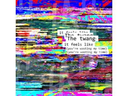 "TWANG - It Feels Like (Youre Wasting My Time) / Tinseltown In The Rain (7"" Vinyl)"