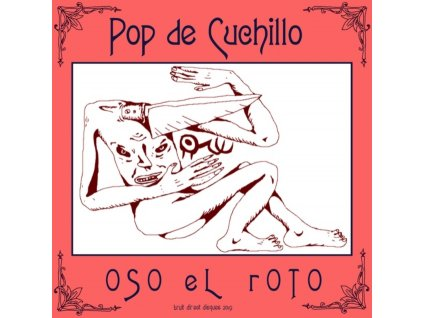 OSO EL ROTO - Pop De Cuchillo (LP)