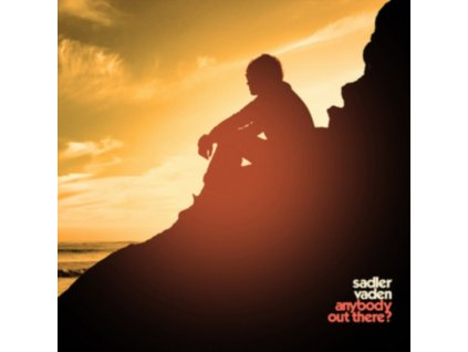 SADLER VADEN - Anybody Out There? (LP)