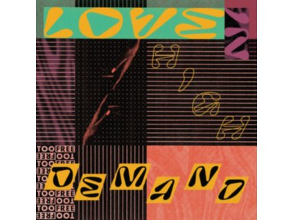 TOO FREE - Love In High Demand (LP)