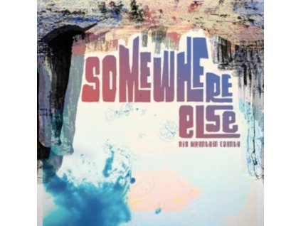 BIG MOUNTAIN COUNTY - Somewhere Else (LP)