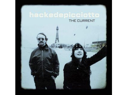 HACKEDEPICCIOTTO - The Current (LP)