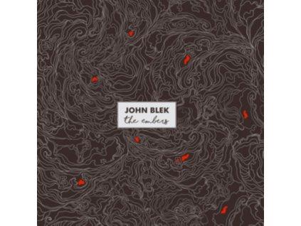 JOHN BLEK - The Embers (LP)