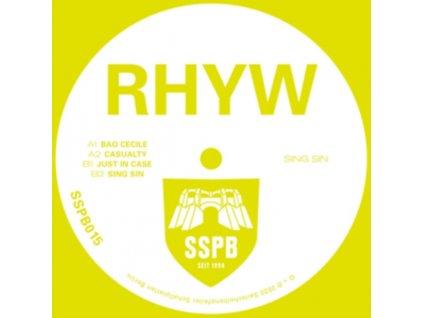 """RHYW - Sing Sin (Limited Edition) (12"""" Vinyl)"""