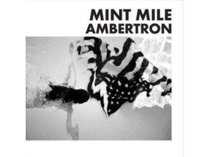 MINT MILE - Ambertron (LP)