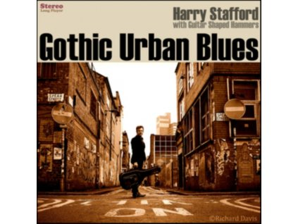 HARRY STAFFORD - Gothic Urban Blues (LP)
