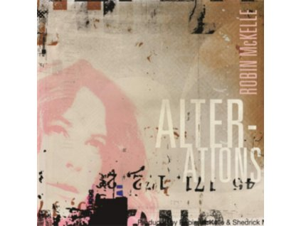 ROBIN MCKELLE - Alterations (LP)