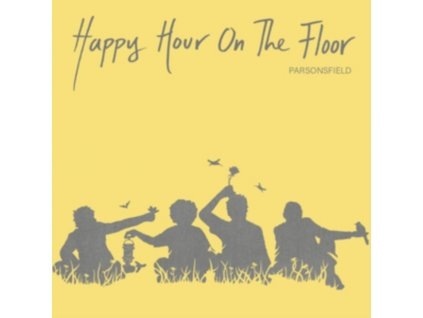 PARSONFIELD - Happy Hour On The Floor (LP)