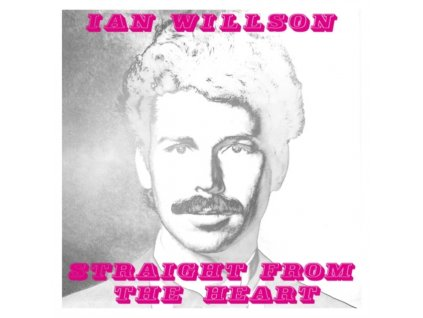 IAN WILSON - Straight From The Hearty (LP)