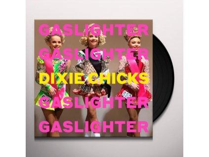 CHICKS - Gaslighter (LP)
