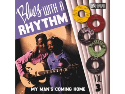 """VARIOUS ARTISTS - Blues With A Rhythm Volume 3: My Mans Coming Home (10"""" Vinyl)"""