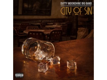 DUTTY MOONSHINE - City Of Sin (LP)