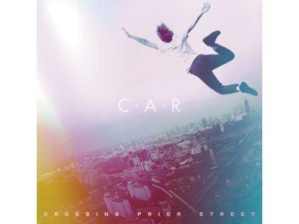 C.A.R. - Crossing Prior Street (LP)