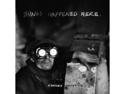 KANSAS SMITTYS - Things Happened Here (LP)