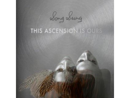 SONG SUNG - This Ascension Is Ours (LP)