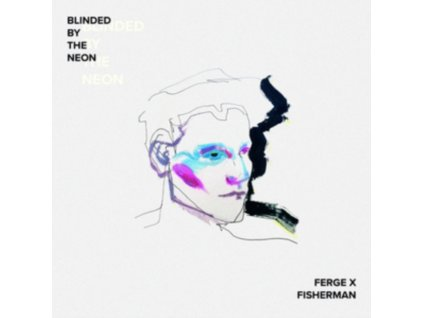 FERGE X FISHERMAN - Blinded By The Neon (LP)