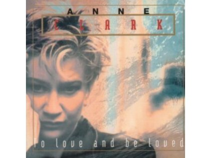 ANNE CLARK - To Love And Be Loved (LP)