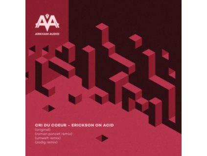 "CRI DU COEUR - Erickson On Acid (12"" Vinyl)"