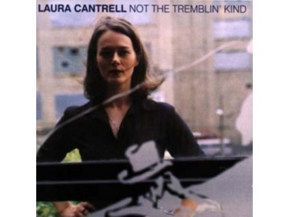LAURA CANTRELL - Not The Tremblin Kind (LP)
