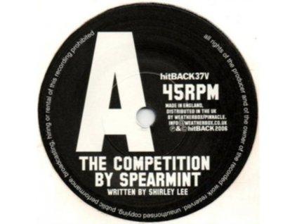 """SPEARMINT - The Competition (7"""" Vinyl)"""