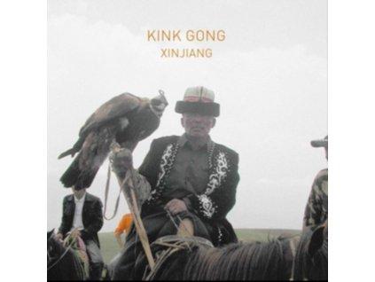KINK GONG - Xinjiang (LP)