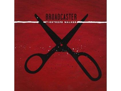 "BROADCASTER - Tightrope Walker (7"" Vinyl)"