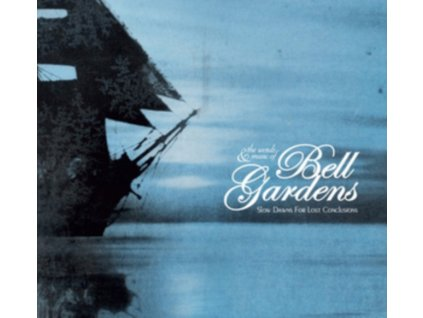 BELL GARDENS - Slow Dawns For Lost Conclusions (LP)