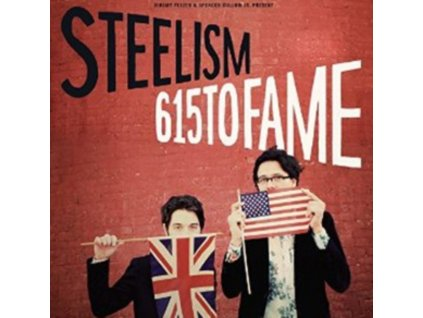 STEELISM - 615 To Fame (LP)