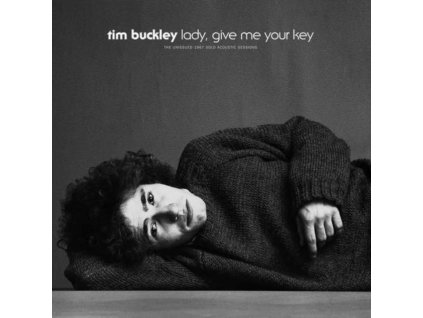 TIM BUCKLEY - Lady. Give Me Your Key: The Unissued 1967 Solo Acoustic Sessions (LP)