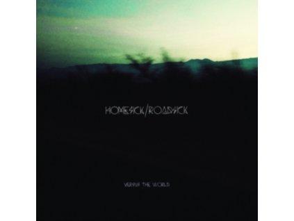 VERSUS THE WORLD - Homesick/Roadsick (LP)