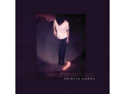 KRISTIN HERSH - Wyatt At The Coyote Palace (LP)