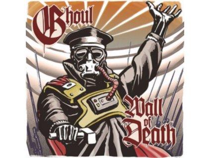 "GHOUL - Wall Of Death (7"" Vinyl)"