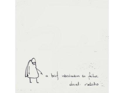 DAUDI MATSIKO - An Introduction To Failure (LP)