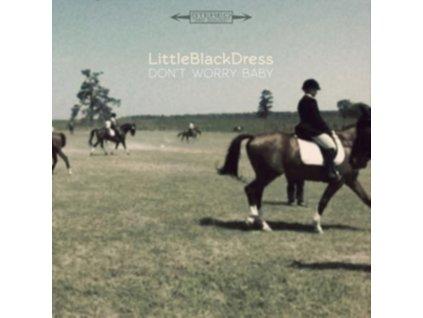 "LITTLE BLACK DRESS - DonT Worry Baby (7"" Vinyl)"