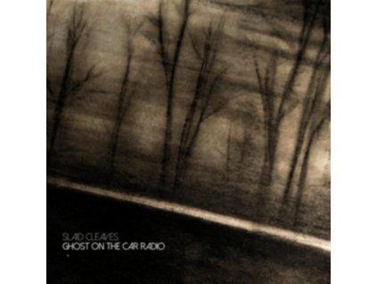 SLAID CLEAVES - Ghost On The Car Radio (LP)