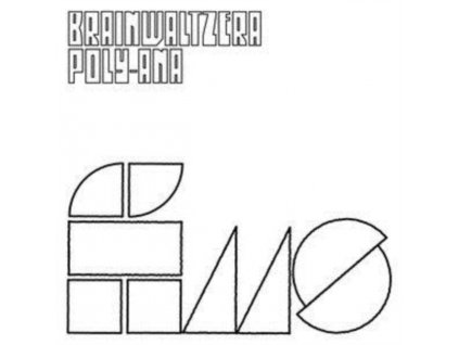 BRAINWALTZERA - Poly-Ana (LP)