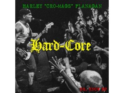 HARLEY FLANAGAN - Hard-Core (LP)