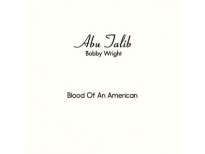 """BOBBY WRIGHT - Blood Of An American / Everyone Should Have His Day (7"""" Vinyl)"""