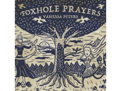VANESSA PETERS - Foxhole Prayers (LP)