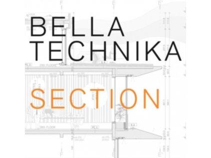 BELLA TECHNIKA - Section (LP)