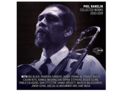 PHIL RANELIN - Collected Works 2003-2019 (LP)