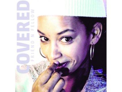 FRIEND N FELLOW - Covered (LP)