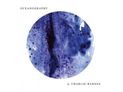 CHARLIE BARNES - Oceanography (LP)