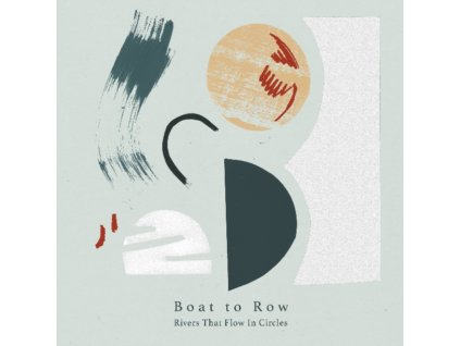 BOAT TO ROW - Rivers That Flow In Circles (LP)