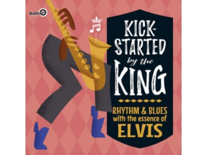 VARIOUS ARTISTS - Kick-Started By The King - Rhythm & Blues With The Essence O (LP)