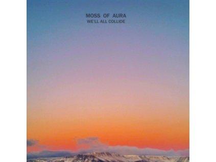 """MOSS OF AURA - Well All Collide (12"""" Vinyl)"""